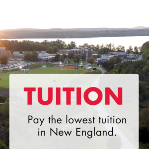 "Aerial view of the campus with a text overlay ""Tution, Pay the lowest tution in New England"""